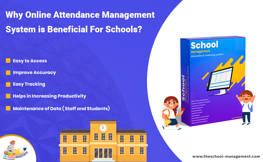 Why online attencence management system is benificial for school