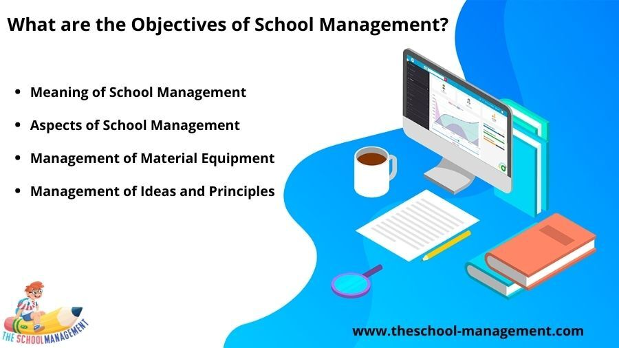 What Are The Objective Of School Management
